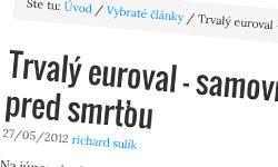 Trvalý euroval a Slovensko