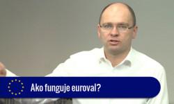 Ako funguje euroval - 60 sek. video