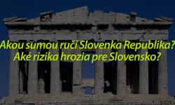 Slovensko ručí za Grécko